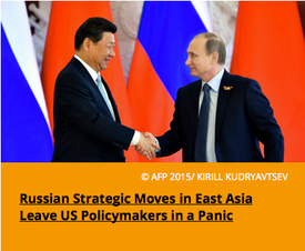 Pic 7. Russian Strategic Moves in East Asia Leave US Policymakers in a Panic