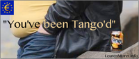 """You've been Tango'd"""